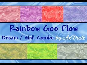 Rainbow Goo Flow