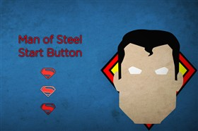 Man of Steel Start Button
